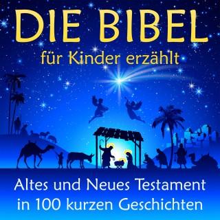 Nina Reymann: Die Bibel - für Kinder erzählt