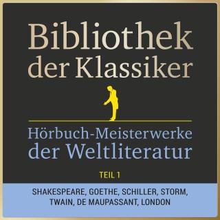 Anonymus: Bibliothek der Klassiker: Hörbuch-Meisterwerke der Weltliteratur, Teil 1