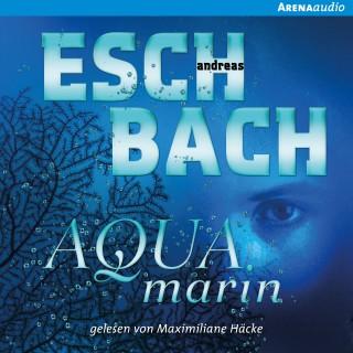 Andreas Eschbach: Aquamarin