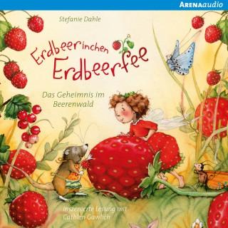 Stefanie Dahle: Erdbeerinchen Erdbeerfee. Das Geheimnis im Beerenwald und andere Geschichten