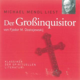 Fjodor M. Dostojewski: Der Großinquisitor
