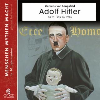 Clemens von Lengsfeld: Adolf Hitler