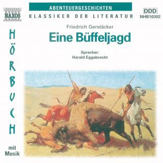 Friedrich Gerstäcker: Eine Büffeljagd