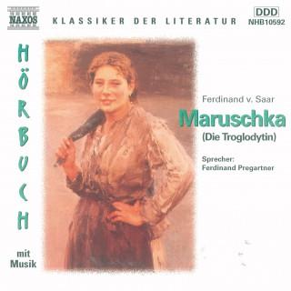 Ferdinand von Saar: Maruschka - Die Troglodytin