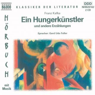 Franz Kafka: Der Hungerkünstler und andere Erzählungen