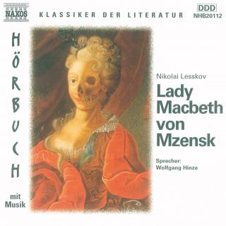Nikolai Lesskov: Lady Macbeth von Mzensk