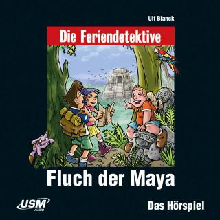 Ulf Blanck: Die Feriendetektive - Fluch der Maya