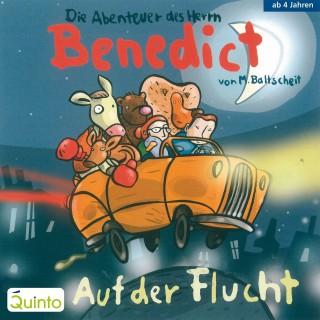 Martin Baltscheit: Die Abenteuer des Herrn Benedict - Auf der Flucht