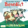 Martin Baltscheit: Die Abenteuer des Herrn Benedict - Die Heiligen Kühe
