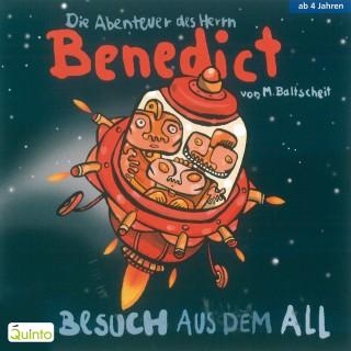 Martin Baltscheit: Die Abenteuer des Herrn Benedict - Besuch aus dem All