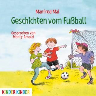 Manfred Mai: Geschichten vom Fußball