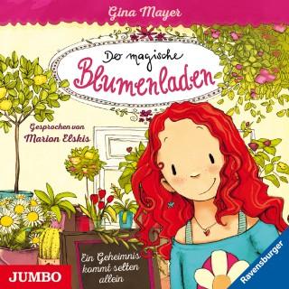 Gina Mayer, Joelle Tourlonais: Der magische Blumenladen. Ein Geheimnis kommt selten allein