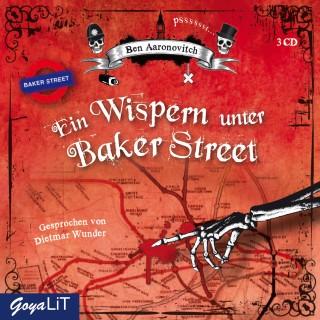 Ben Aaronovitch: Ein Wispern unter Baker Street