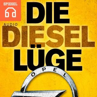 DER SPIEGEL: Die Diesellüge