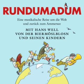 Hans Well: Rundumadum