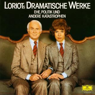 Loriot: Loriots dramatische Werke: Ehe, Politik und andere Katastrophen