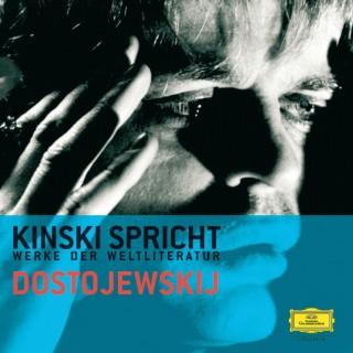 Fjodor Michailowitsch Dostojewski: Kinski spricht Dostojewskij