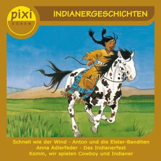 Julia Boehme, Gina Greifenstein, Oliver Schrank, Andreas Rockener, Anne-Marie Constant: Pixi Hören - Indianergeschichten