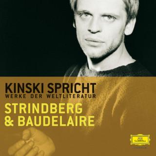 Charles Pierre Baudelaire, August Strindberg: Kinski spricht Strindberg und Baudelaire