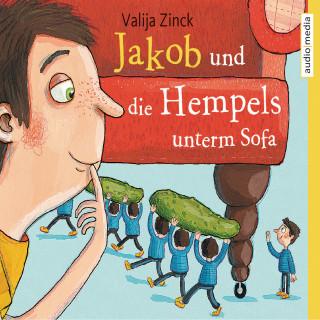 Valija Zinck: Jakob und die Hempels unterm Sofa