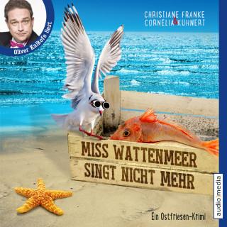 Christiane Franke, Cornelia Kuhnert: Miss Wattenmeer singt nicht mehr