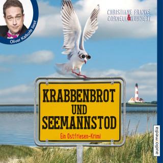 Cornelia Kuhnert, Christiane Franke: Krabbenbrot und Seemannstod