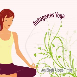 Birgit Albers-Timm: Autogenes Yoga für Erwachsene