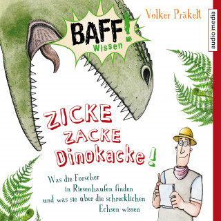 Volker Präkelt: Zicke Zacke Dinokacke!