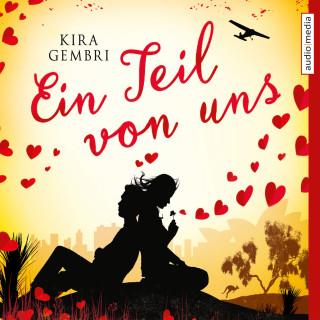 Kira Gembri, Stephanie Kellner: Ein Teil von uns