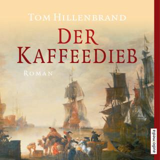 Tom Hillenbrand: Der Kaffeedieb