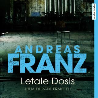 Andreas Franz: Letale Dosis
