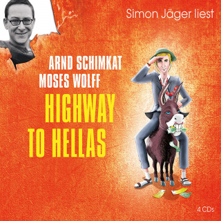 Moses Wolff, Arnd Schimkat: Highway to Hellas
