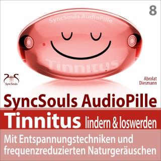 Franziska Diesmann, Torsten Abrolat: Tinnitus lindern & loswerden (SyncSouls Audiopille)