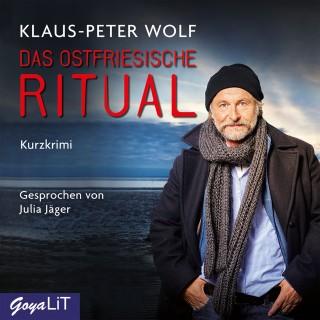 Klaus-Peter Wolf: Das ostfriesische Ritual