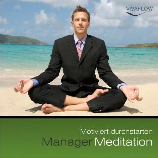 Andreas Schütz: Manager Meditation - Motiviert durchstarten
