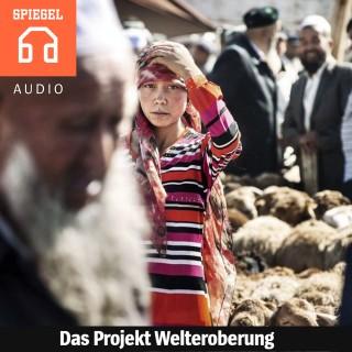 DER SPIEGEL: Das Projekt Welteroberung