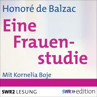 Honoré de Balzac: Eine Frauenstudie