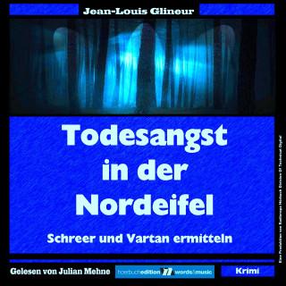 Jean-Louis Glineur: Todesangst in der Nordeifel