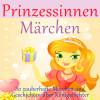 Diverse: Prinzessinnen-Märchen
