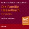 Wolf Schmidt: Die Familie Hesselbach: Ferienpläne