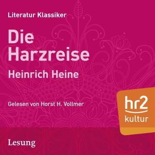Heinrich Heine: Die Harzreise