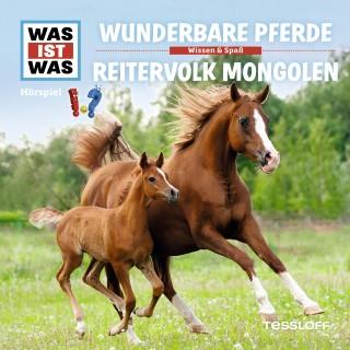 Manfred Baur: WAS IST WAS Hörspiel: Wunderbare Pferde/Reitervolk der Mongolen