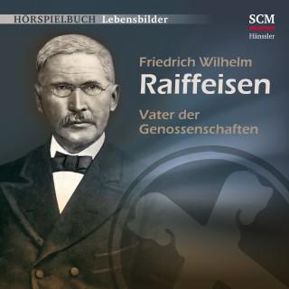 Christian Mörken: Friedrich Wilhelm Raiffeisen