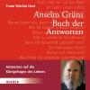 Anselm Grün: Anselm Grüns Buch der Antworten