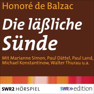 Honoré de Balzac: Die läßliche Sünde