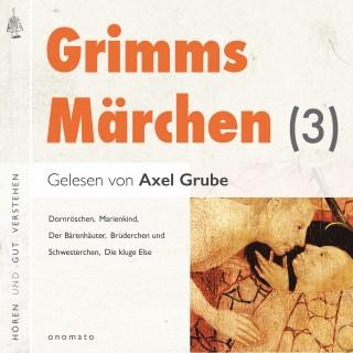 Brüder Grimm: Grimms Märchen (3)