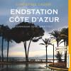 Christine Cazon: Endstation Côte d'Azur