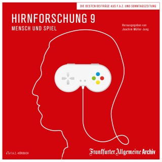 Frankfurter Allgemeine Archiv: Hirnforschung 9