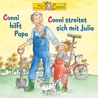Liane Schneider, Hans-Joachim Herwald, Ludger Billerbeck: Conni hilft Papa / Conni streitet sich mit Julia
