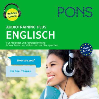 PONS: PONS Audiotraining Plus ENGLISCH. Für Anfänger und Fortgeschrittene